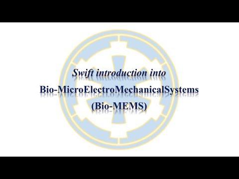 Swift introduction into Bio-MEMS