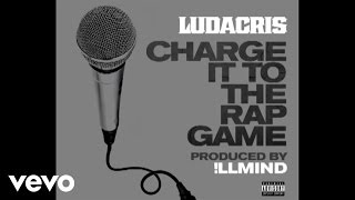 Watch Ludacris Charge It To The Rap Game video