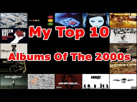 My Top 10 Albums Of The 2000s