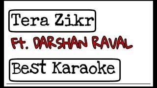 Tera Zikr - Clean Karaoke | Darshan Raval | Karaoke Guruji