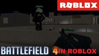 BATTLEFIELD 4 IN ROBLOX