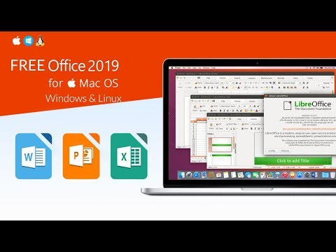 Best Free Office Software 2019  Alternatives To Word, PowerPoint And Excel For (Mac-Windows-Linux)