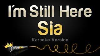 Sia I 39 m Still Here Karaoke Version