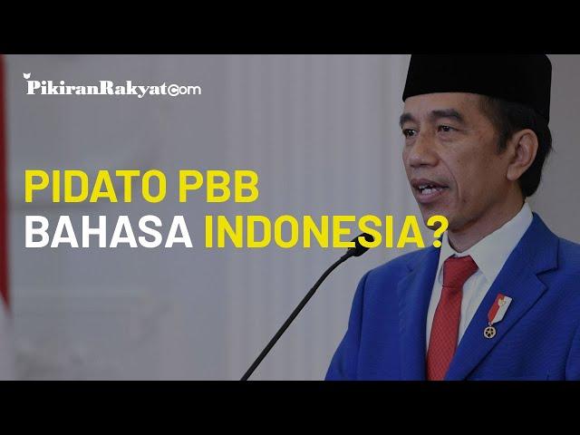 Pidato Presiden Joko Widodo (Jokowi) di Sidang Umum PBB (UN) Gunakan Bahasa Indonesia, Kenapa?