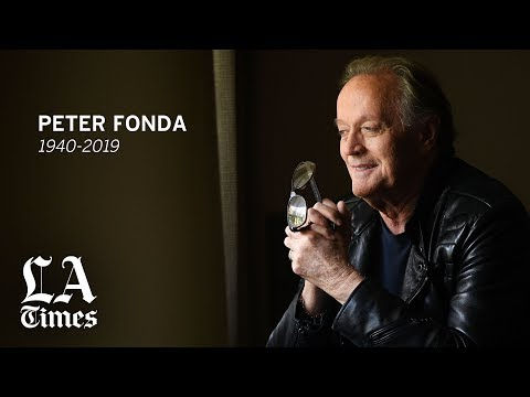 Peter Fonda, the 'Easy Rider' star and counterculture icon, has died at 79