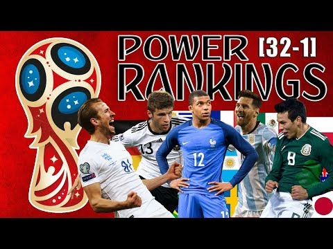 World Cup 2018 Power Rankings All 32 Teams
