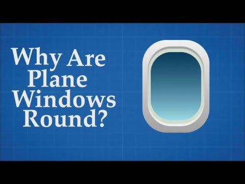 Why are plane windows round?