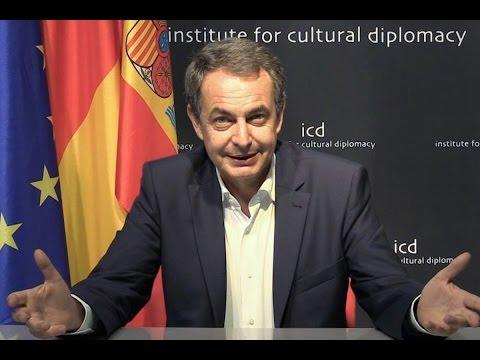 José Luis Rodríguez Zapatero (Former Prime Minister of Spain) - President Message