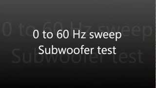 0-60Hz bass sweep subwoofer test (see description)