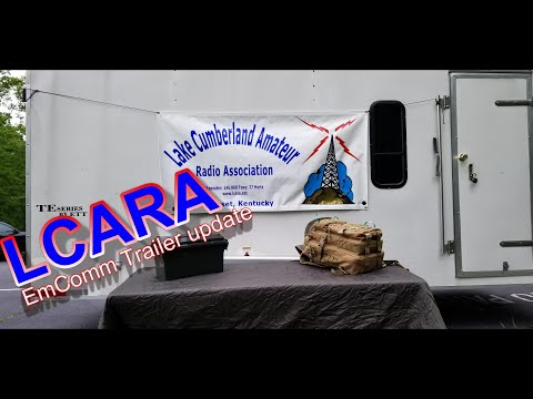 LCARA: Emergency Communications Trailer Updates