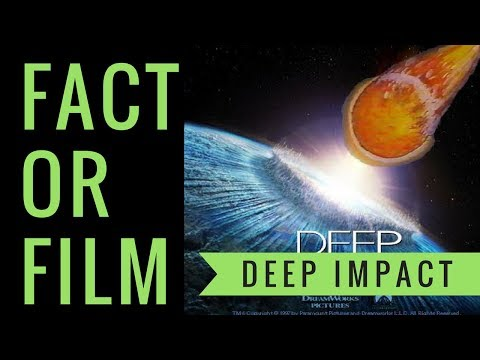 Fact or Film: Deep Impact [Science Review]
