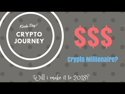 My Journey to be a Crypto Millionaire in 2018 - Path to Success