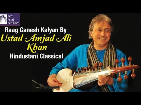 Raag Ganesh Kalyan By Ustad Amjad Ali Khan | Hindustani Classical | Idea Jalsa | Art and Artistes