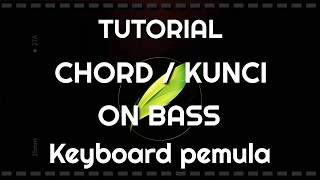 TUTORIAL DASAR MAIN ON BASS KEYBOARD PEMULA / How to on bas keyboard || PSR Sx 700