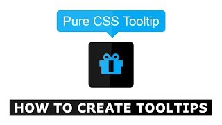 How To Create Tooltips with CSS - No Javascript  - Pure CSS Tutorial For Beginners