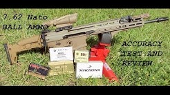 7.62 NATO Ammo Accuracy Test