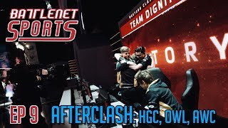 BNS Ep 9 | Afterclash: HGC, OWL, and AWC