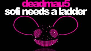 Deadmau5 - SOFI Needs A Ladder (Official Version)