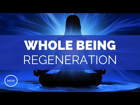 Whole Being Regeneration - Full Body Healing + Detoxification - Binaural Beats - Healing Music
