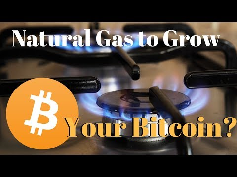 How Natural Gas Can Grow Your Bitcoin