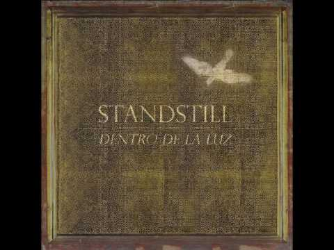 Standstill  Dentro de la Luz 2013 Full Album
