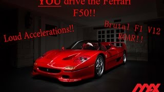 YOU drive the FERRARI F50!!! POV!! CRAZY ACCELERATIONS!! HIGH RPM V12 ROAR!!