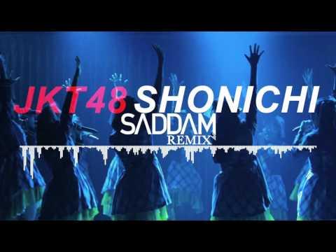 JKT48 - Shonichi (Saddam Remix)(Instrumental)
