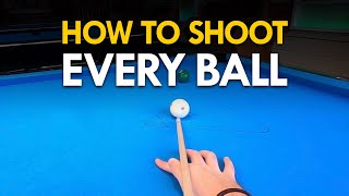 Pool Lesson | How to Shoot Every Ball - Step by Step