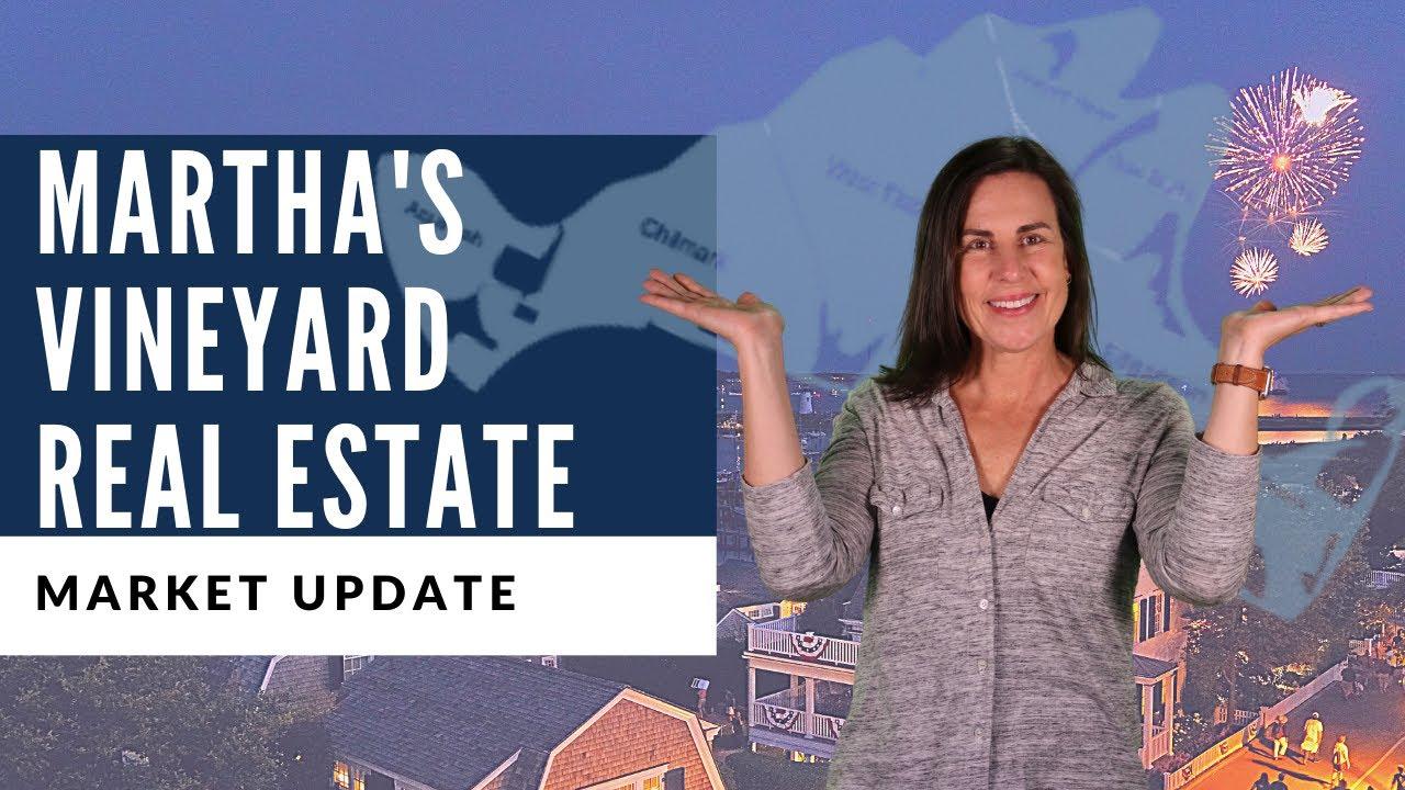 Martha's Vineyard Real Estate Market Update | July 2020