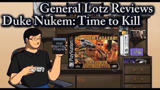 General Lotz Reviews Duke Nukem: Time to Kill