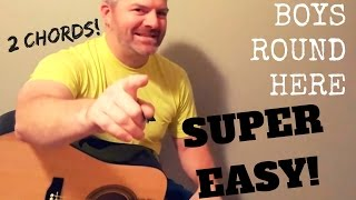 boys round here blake shelton super easy guitar lesson