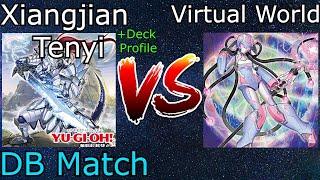 Deck Profile + Xiangjian Tenyi Vs Virtual World DB Match Yu-Gi-Oh! 2021
