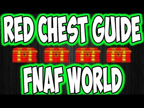 FNAF WORLD | COMPLETE STEP BY STEP GUIDE TO OBTAINING ALL THE RED CHESTS