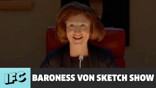 Run the World | Baroness von Sketch Show | IFC