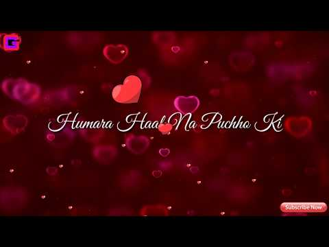 Download Hamara Haal Na Pucho Whatsapp Status MP3, MKV, MP4