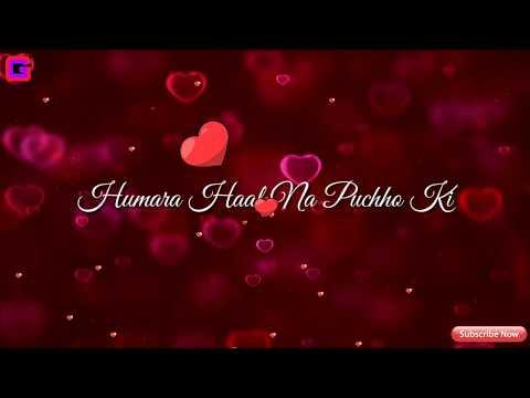 Download Hamara Haal Na Pucho Whatsapp Status MP3, MKV, MP4