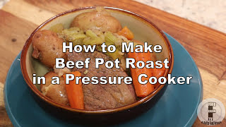How To Make Pot Roast In A Pressure Cooker With Chuck Roast Recipe