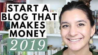Starting a Blog in 2019 That Actually Makes Money: Tips for Beginners