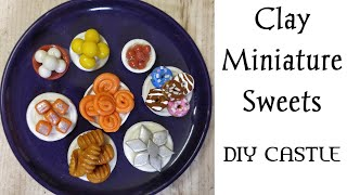 Clay Miniature Sweets || Indian sweets || DIY Miniature Tutorials