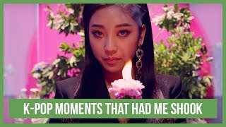 K-Pop moments that had me SHOOK