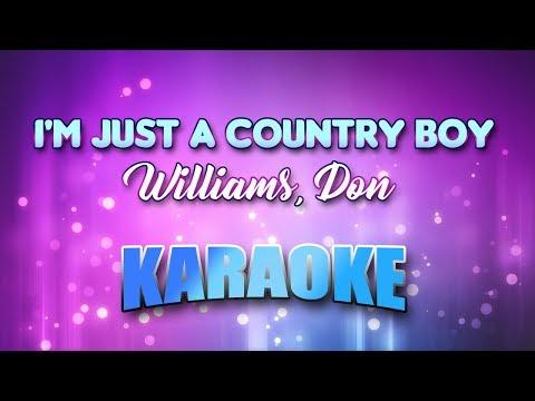 Williams, Don - I'm Just A Country Boy (Karaoke & Lyrics)