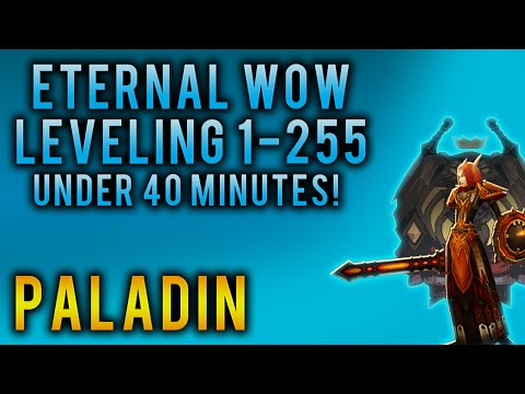 Paladin Eternal-WoW 1-255 Guide