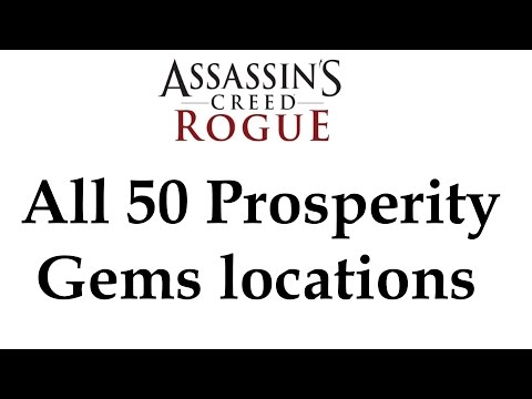 """Assassin's Creed: Rogue"" All 50 Prosperity Gems locations"