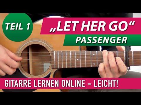 ★ PASSENGER ► Let Her Go ► Gitarre Lernen (leichte Version)