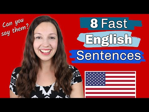 8 Fast English Sentences: Can you say them?