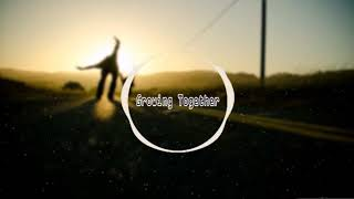 Jani - Growing Together [Melody]