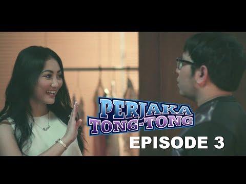 Perjaka TONG TONG - The Series | FULL Video Episode ke-3 | Cara Dapetin Cewek