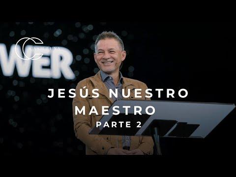 Pastor Cash Luna - Jesús Nuestro Maestro Parte II   Casa De Dios