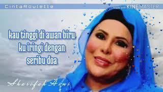 Kau Tinggi Di Awan Biru ~ Sharifah Aini