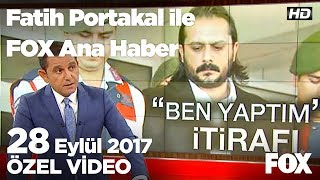 Behzat Ç.'nin senaristinden şok itiraf! 28 Eylül 2017 Fatih Portakal ile FOX Ana Haber